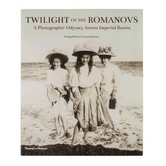Twilight of the Romanovs. A photographic odyssey across Imperial Russia