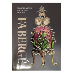 """Faberge. From the collections of Russian museums"""