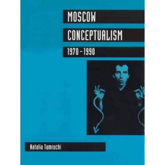 """Moscow Conceptualism 1970 - 1990"" N. Tamruchi"