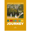 """A museum journey. Colouring book"""