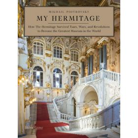 """""""My Hermitage"""" by M. Piotrovsky"""