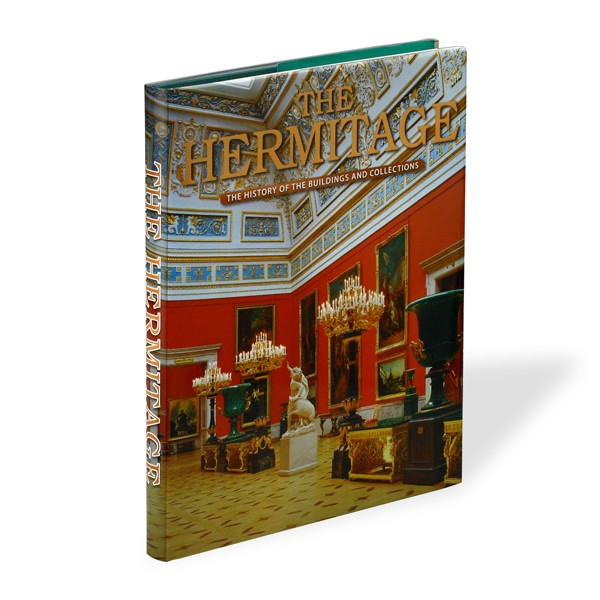 """""""The Hermitage. The History Of The Buildings And Collections"""""""