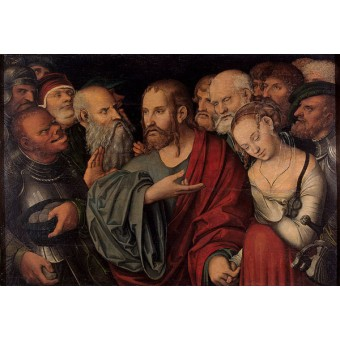 Christ and the Woman Taken in Adultery. By Lucas Cranach The Younger
