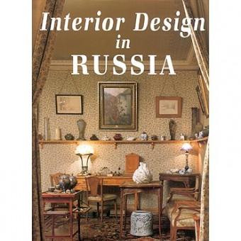 """""""Interior Design in Russia"""""""